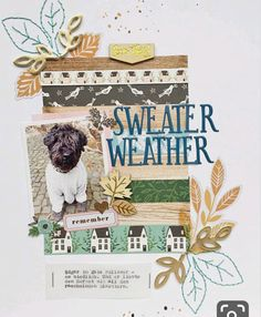 Sweater Weather / November Main Kit Only with Anke Dog Scrapbook Layouts, Scrapbook Paper Crafts, Scrapbook Albums, Scrapbooking Ideas, Scrapbook Kit, Scrapbook Templates, Digital Scrapbooking, Sweater Weather, Smash Book Pages