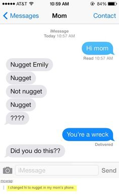 "Hi, nugget…This sounds like something I would do. I love the word ""nugget"" in insult to people."