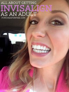 Everything you should know about getting Invisalign as an adult from FunCheapOrFree. #invisalign