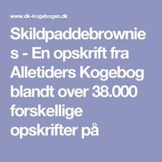 Skildpaddebrownies - En opskrift fra Alletiders Kogebog blandt over 38.000 forskellige opskrifter på