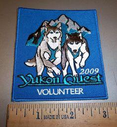 Alaska Yukon Quest 1000 mi DogSled Race Embroidered Patch 2009 Volunteer