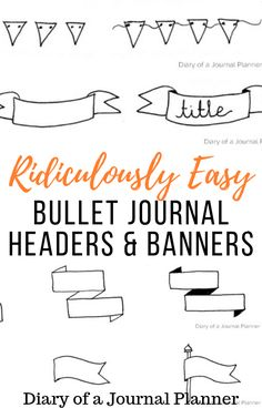 Create cool yet super easy headers and banners to decorate your bullet journal. Headers and banner doodles are the perfect way to add interest to your bullet journal, so learn how to create super simple banners here! Bullet Journal For Beginners, Bullet Journal Hacks, Bullet Journal How To Start A, Bullet Journal Ideas Pages, Bullet Journal Inspiration, Journal Pages, Bullet Journals, Bullet Journal Headers, Bullet Journal Banner