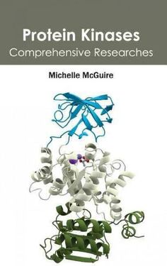 Protein Kinases: Comprehensive Researches
