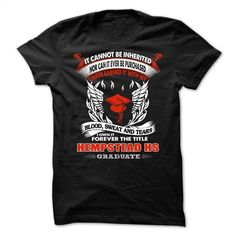 HEMPSTEAD HIGH SCHOOL GRADUATE T Shirts, Hoodies, Sweatshirts - #cool hoodies #graphic t shirts. GET YOURS => https://www.sunfrog.com/No-Category/HEMPSTEAD-HIGH-SCHOOL-GRADUATE.html?60505