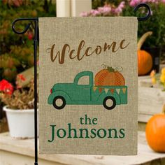 Give your guests a wonderful Fall welcome when you display this Welcome Fall Truck Burlap Personalized Garden Flags outside your home. We'll custom personalize this garden flag with 2 message lines. Burlap Yard Flag, Burlap Garden Flags, Fall Garden Flag, Autumn Garden, Yard Flags, Burlap Crafts, Burlap Art, Outdoor Flags, Outdoor Signs