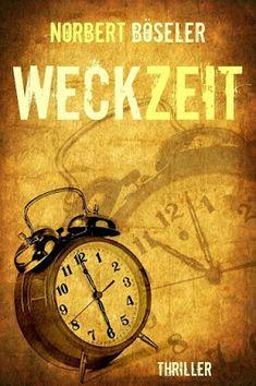 'Weckzeit' Thriller von Norbert Böseler