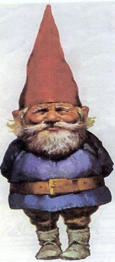 No matter how far you may travel, no matter how poor your fare, no matter your wealth or poverty, there is G-no Gnome like your Gnome. They can also G-grow on you with time.