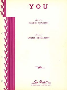 WALTER DONALDSON - YOU - MODERATO WITH FEELING - 1936 - ORIG. MUSIKNOTE