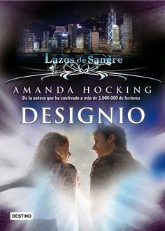 Designio de Amanda Hocking (Lazos de sangre #4) Romance Paranormal, Amanda Hocking, Saga, Books To Read, Fandoms, Wisdom, Reading, Movies, Movie Posters