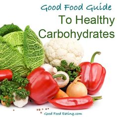 Guide to Healthy Carbohydrates