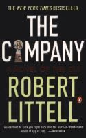 The company : a novel of the CIA  	 Robert Littell.