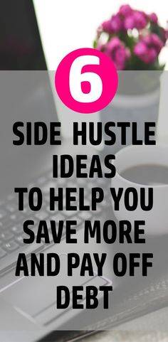 Do you need extra money to pay off debt or save? Here are six good side hustle ideas that can boost your cash-flow. #personalfinance #personalfinancetips #sidehustle #sidehustles #sidehustleideas via @lifeandabudget