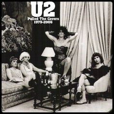 Music • U2 - Pulled The Covers (1979-2006)