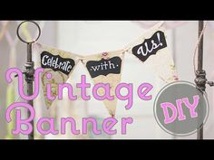 How to create a Vintage Banner Sign #DIY