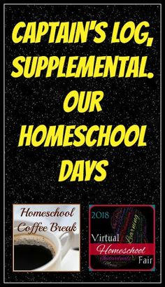 Captain's Log, Supplemental - Our Homeschool Days on Homeschool Coffee Break @ kympossibleblog.blogspot.com