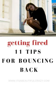 Getting let go from a job can be devastating. As a fellow 'getting fired' survivor, I wanted to share 11 tips with you that helped me cope, recover and eventually start over. Defamation Of Character, Starting Over Again, Bigger Person, Job Quotes, Lost Job, Resume Help, Getting Fired, Show Me The Money, Proud Of Me