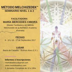 Seminario Método Melchizedek  Nivel 1&2 con María Mercedes Cibeira septiembre del 9 al 10 y del 16 al 17 Buenos Aires