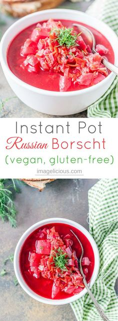 This Instant Pot Borscht is healthy and delicious. It's a perfect and affordable way to stay warm during winter while eating cozy and comforting vegan and gluten-free soup made in a pressure cooker | imagelicious.com #InstantPot #Vegan #GlutenFree #Russian #Soup #Borscht #PressureCooker