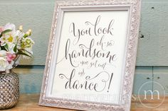 Wedding Bathroom Sign - You Look Oh So Handsome.. Now Get Out and DANCE- Wedding Reception Signage -Toiletries Basket Sign - Numbers SS07 by marrygrams on Etsy https://www.etsy.com/listing/185218969/wedding-bathroom-sign-you-look-oh-so