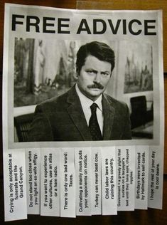 FunnyAnd offers the best funny pictures, memes, comics, quotes, jokes like - Ron Swanson – Free Advice Parks N Rec, Parks And Recreation, Timmy Time, Guter Rat, Free Advice, Lol, Fandoms, Funny Signs, My Guy