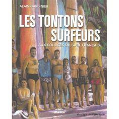Les tontons surfeurs - Alain Gardinier sur Happy D surfshop