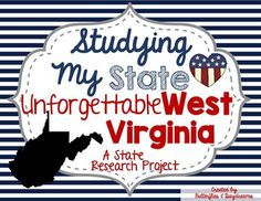 State Research & History Project {West Virginia} Virginia Studies, West Virginia History, History Projects, Research Projects, Wv State, History For Kids, Upper Elementary, Third Grade, Social Studies