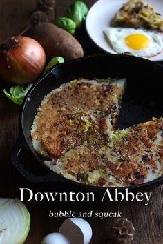 Downton Abbey: Bubble and Squeak Recipe