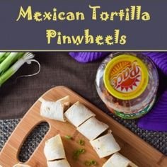 Mexican Pinwheels, Tortilla Pinwheels, Mexican Appetizers, Appetizer Recipes, Chicken Alfredo, Bite Size, Clean Eating Snacks, Meal Planning, Food And Drink