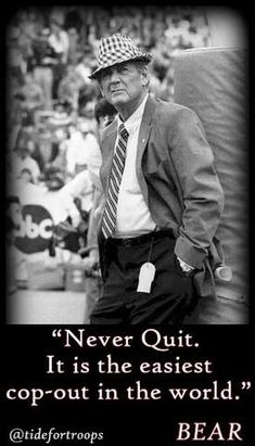 """Paul """"Bear"""" Bryant, Never Quit poster"""