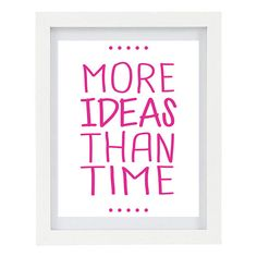 More Ideas Than Time Craft Room Home Decor  by ColourscapeStudios