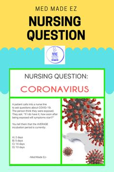 Nursing Test Question: A patient calls in to a nurse line to ask questions about The person thinks that they exposed. Nursing Questions, Medical Questions, Cna Nurse, Nurses, Nclex, This Or That Questions, Rock, Corona, Locks
