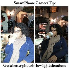Camera Phone Quick Tip for photographing in low light