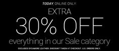 Today only Extra 30% off sale category and FREE Shipping