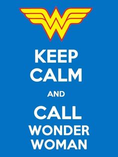 Wonder women keep calm Wonder Woman Party, Hq Dc, Image Citation, Keep Calm Quotes, Wonder Women, Perfect World, Illustrations, Make Me Smile, Nerdy