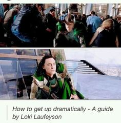 ~~How to get up dramatically - A guide by Loki Laufeyson~~