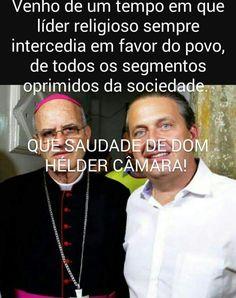 D om Helfer Câmara docore ps professores de Pernambuco .amém