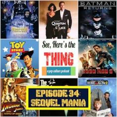 Sequels, prequels, and threequels are the talk of the town during Episode 34 with special guest Alex Sergeant, film fanatic and Freudian specialist.  #movies #popculture