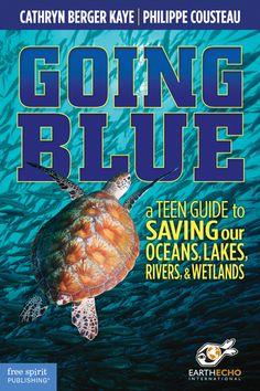 (Free Spirit) Written by service learning expert Cathryn Berger Kaye and ocean spokesperson Philippe Cousteau (grandson of Jacques Cousteau), Going Blueeducates teens about Earth's water crisis and gives them tools and inspiration to transform their ideas into action as they plan and do a meaningful service project that benefits our planet's water system. The book is divided into the five stages of service learning: Investigate, Prepare, Act, Reflect, and Demonstrate.