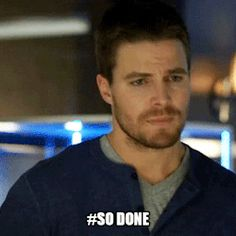 "Arrow reaction gifs - ""So done"""