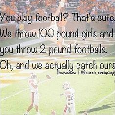 #icatcheverysingle100poundgirlthatisthrownatme. i pick up more girls than u football players do.