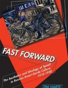 Fast Forward: The Aesthetics and Ideology of Speed in Russian Avant-Garde Culture 1910?1930 free download by Tim Harte ISBN: 9780299233242 with BooksBob. Fast and free eBooks download.  The post Fast Forward: The Aesthetics and Ideology of Speed in Russian Avant-Garde Culture 1910?1930 Free Download appeared first on Booksbob.com.