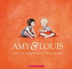 Amy And Louis By Libby Gleeson, 9781865049366., Literatura dziecięca <JASK>
