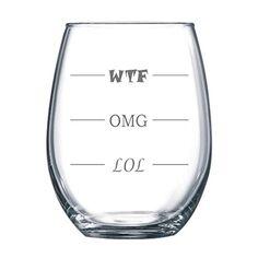 LOL-OMG-WTF Stemless Funny Wine Glass - Finally a Wine Glass for Every Mood - 15 oz Arc Glass Fineware http://smile.amazon.com/dp/B00THMM514/ref=cm_sw_r_pi_dp_59a8vb1PXB9M7