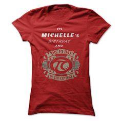 Michelles birthday - T-Shirt, Hoodie, Sweatshirt