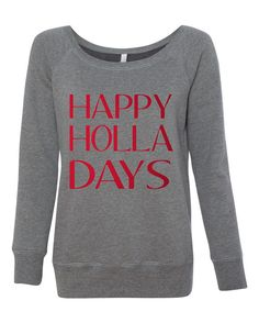 Happy Holla Days Funny Sayin Funny Humorous by sunsetsigndesigns