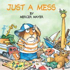 Just a Mess (Little Critter) (Look-Look) by Mercer Mayer,http://www.amazon.com/dp/0307119483/ref=cm_sw_r_pi_dp_7SW0sb1P50EX57GP