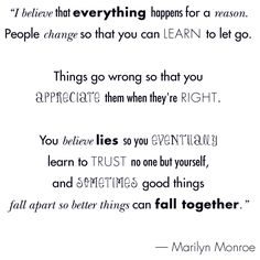 I love this quote from Marilyn Monroe
