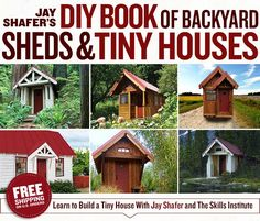 Jay Shafer's DIY Book of Backyard Sheds and Tiny Houses   Four Lights Tiny House Company