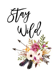 Stay Wild Printable Art Boho Wall Art Typography Print