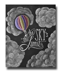 The Sky's The Limit Inspirational Quote Chalk Art Print Chalk Typography Hand Lettering Hot Air Balloon Chalkboard Art Chalkboard Print Art Chalkboard Wall Art, Chalk Wall, Chalkboard Designs, Chalk Board, Chalkboard Ideas, Chalkboard Quotes, Chalk Typography, Chalkboard Lettering, Sidewalk Chalk